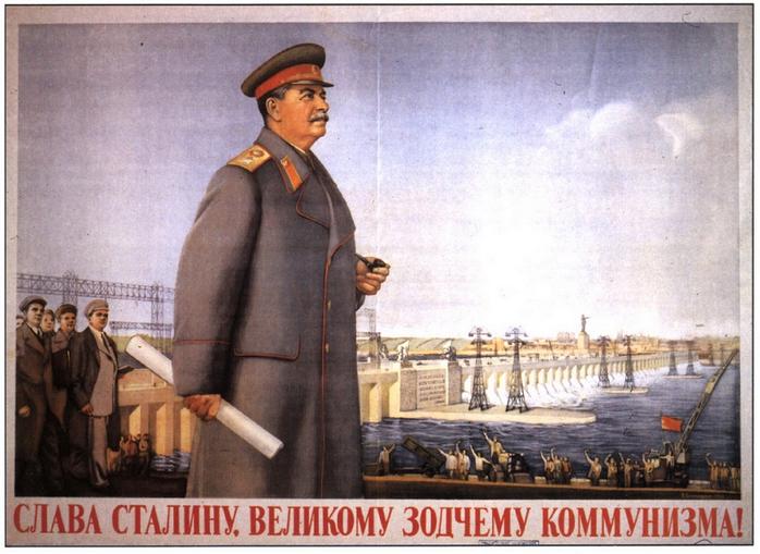 Слава Сталину - великому зодчему коммунизма