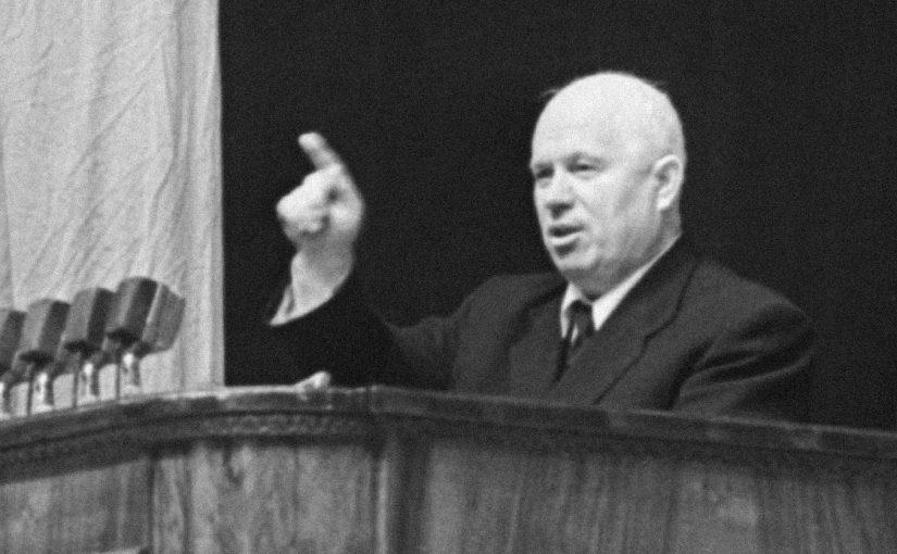 Почему нельзя прощать Хрущева. Почему Хрущев – враг